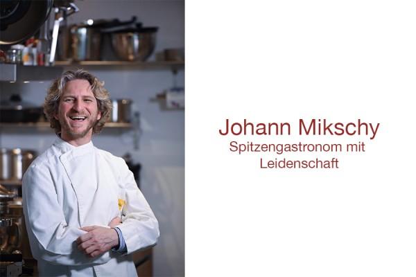 Johann-Mikschy-Spitzengastronom